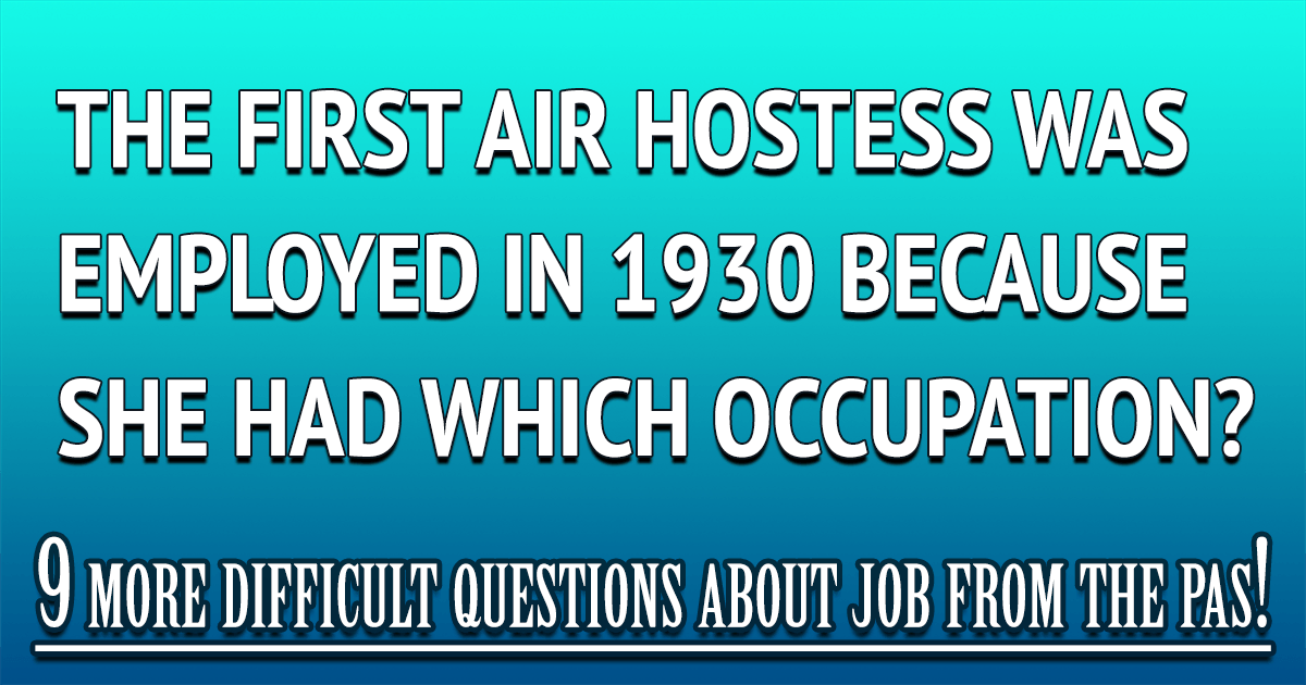 Can you answer these hard questions about jobs from the past?