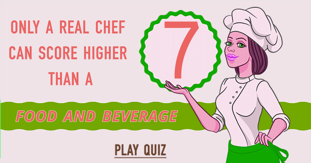 This is a food and beverage quiz