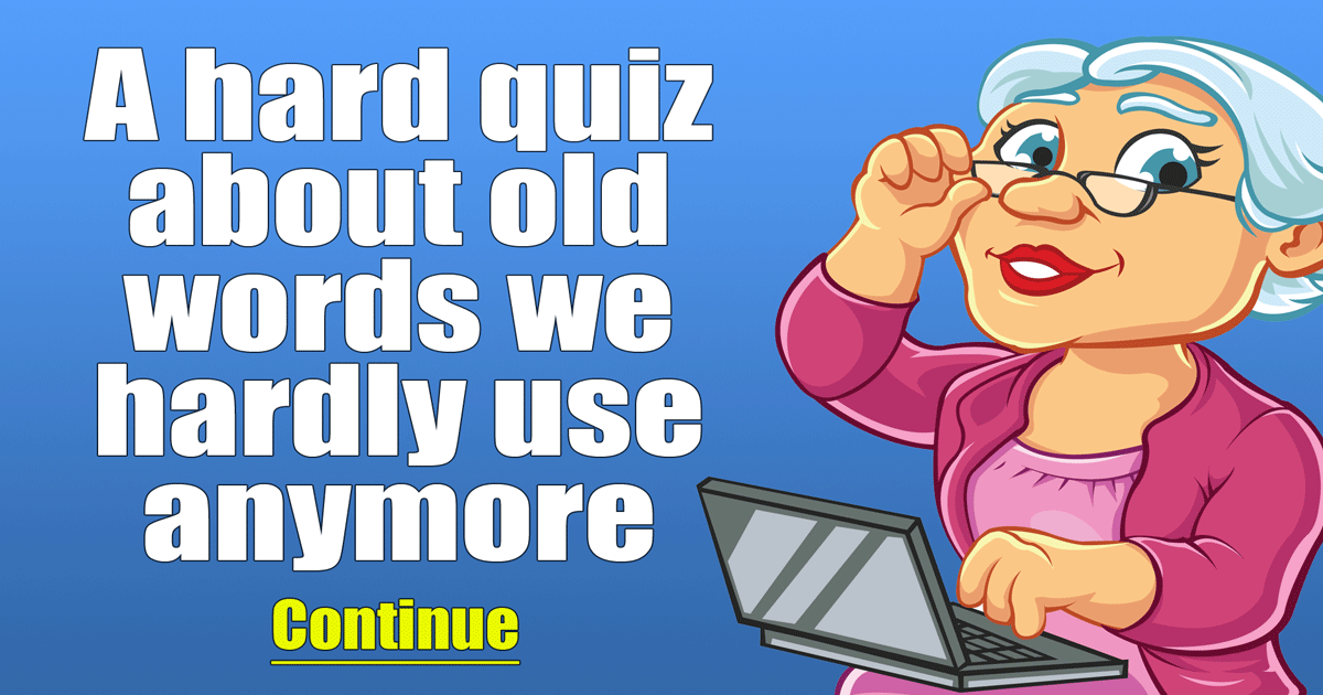 Quiz about Old Words