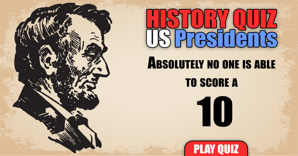 History Quiz About US Presidents