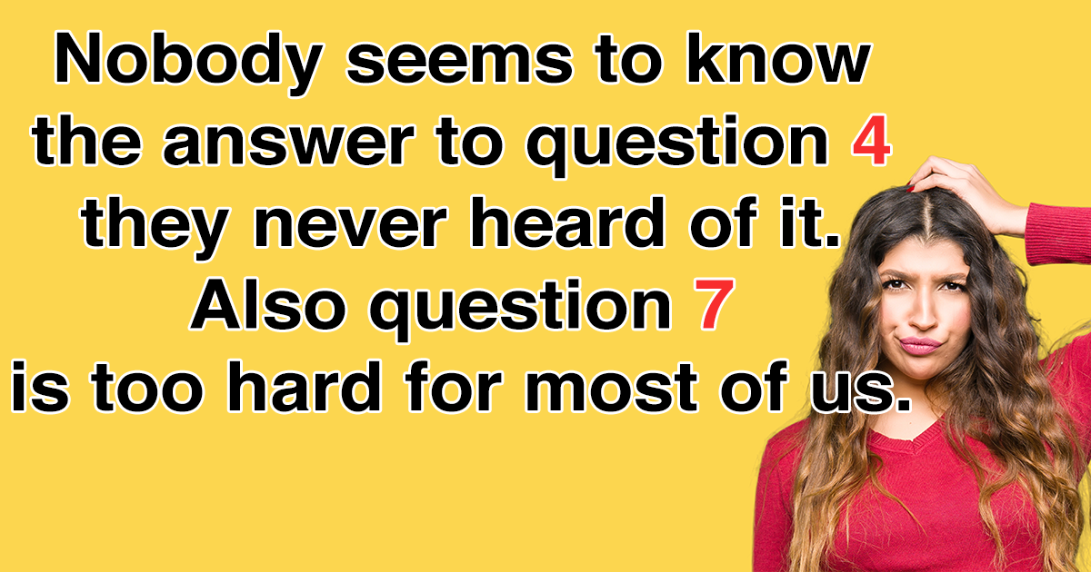 Hard Quiz For Most Of Us
