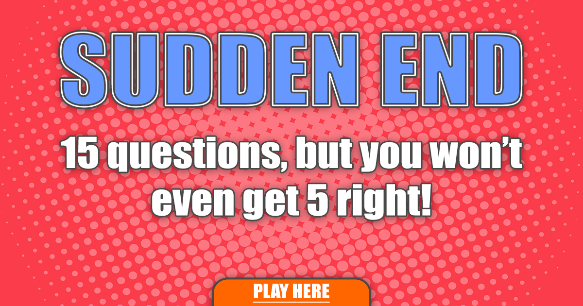 Hard Sudden End Quiz